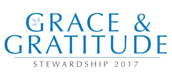 Grace & Gratitude: Stewardship 2017