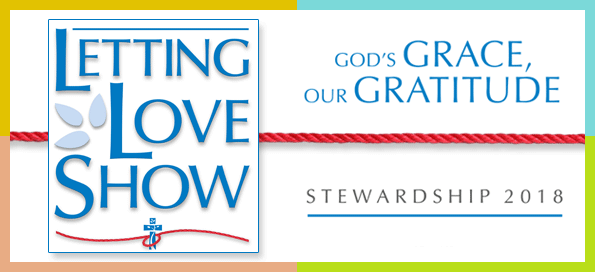 Stewardship 2018: Letting Love Show
