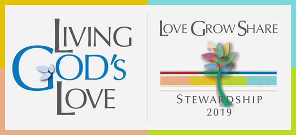 Living God's Love: Love, Grow, Share