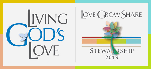 Living God's Love: Love, Grow, Share