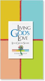 Living God's Love Brochure - Stewardship 2019
