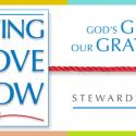 Stewardship 2018: Letting Love Show